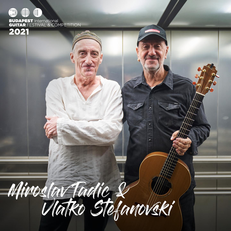 Miroslav Tadic & Vlatko Stefanovski